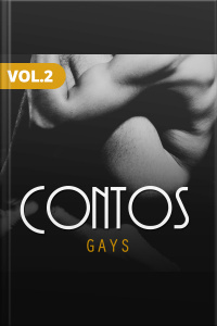 Contos - Gay - Vol II