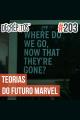 Decrépitos 203 - Teorias do Futuro Marvel