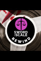 EP0 - Introducing Sword and Scale Rewind