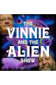 Vinnie And The Alien 01-21-18