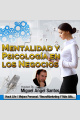 Cómo Ser Más Persuasivo en Tu Marketing. Neuromarketing y PNL Miguel Angel Santos Coach de Negocios