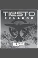 Tiësto en Ecuador 1 Year Mix