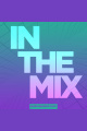 In The Mix #06