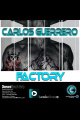Factory - Carlos Guerrero - (Original mix)