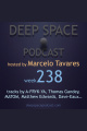 week238 - Deep Space Podcast