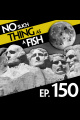Episode 150: No Such Thing As A Helium Filled Pufferfish