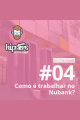 Como é trabalhar no Nubank? – Hipsters On The Road #04