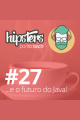 E o futuro do Java! – Hipsters #27