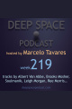 week219 - Deep Space Podcast