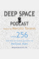 week256 - Deep Space Podcast