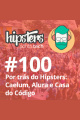 Por trás do Hipsters: Caelum, Alura e Casa do Código – Hipsters #100