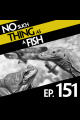 Episode 151: No Such Thing As A Komodo Dragon Restaurant
