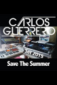 Save The Summer Set - Carlos Guerrero 18-07-2015