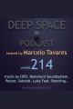 week214 - Deep Space Podcast