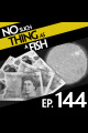 Episode 144: No Such Thing As Garlic Superman