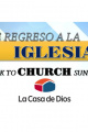 De regreso a la Iglesia/Back to church (P.1) - Pastor Israel Hernandez - 08-14-2016