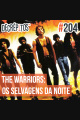 Decrépitos 204 - The Warriors: Os Selvagens da Noite (Filme Comentado)