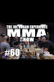JRE MMA Show #60 with Forrest Griffin, Clint Wattenberg  Dr. Duncan French