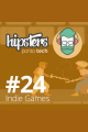 Indie Games – Hipsters #24