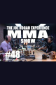 JRE MMA Show #48 with Henry Cejudo  Eric Albarracin