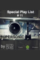 PODCAST SUPERSONIC #11 by DJ BETO DIAS