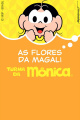 Episódio 02 - As flores da Magali