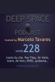 week228 - Deep Space Podcast