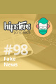 Fake News – Hipsters #98