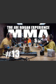 JRE MMA Show #13 with Rose Namajunas  Pat Barry