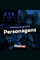 PlotCast Drops #04 - Personagens