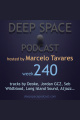 week240 - Deep Space Podcast