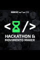 #221. Hackathon e o Movimento Maker