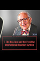 Episode 60 - 7. The New Deal and the Post War International Monetary System - Murray N Rothbard