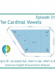 216: The Cardinal Vowels--long e /i/, oo sound /u/, short o /?/, and short a /æ/