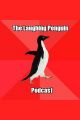 Laughing Penguin Podcast 8