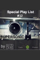PODCAST SUPERSONIC #12 by DJ BETO DIAS