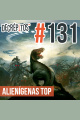 Decrépitos 131 - Alienígenas Top