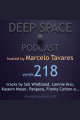 week218 - Deep Space Podcast