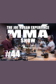 JRE MMA Show #44 with John Kavanagh  George Lockhart