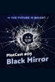 #05 PlotCast - Black Mirror