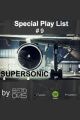 PODCAST SUPERSONIC #9 by DJ BETO DIAS