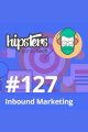 Inbound marketing – Hipsters #127
