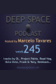 week245 - Deep Space Podcast
