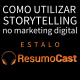 ESTALO | Como utilizar o storytelling no marketing digital?