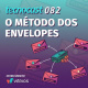 082 – O método dos envelopes