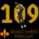 Geaux Saints Podcast 109: Panthers @ Saints – Semana 12