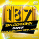 187 Lockdown - Gunman (Alexx Slam  Mike Prado Remix)
