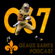 Geaux Saints Podcast 067 – Resumo das últimas semanas e pré-Training Camp