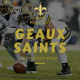 Geaux Saints Podcast 060 – Acabou a Temporada! E Agora?