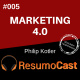 T2#005 Marketing 4.0 | Philip Kotler